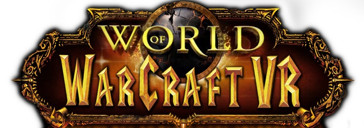 World of Warcraft теперь в VR!